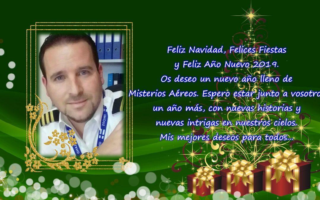 Feliz Navidad, Felices Fiestas y Feliz Año 2019…